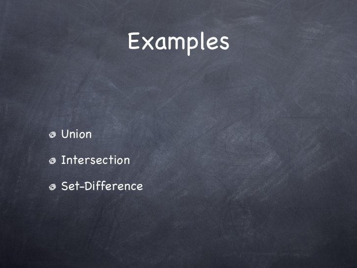 ExamplesUnionIntersectionSet-Difference