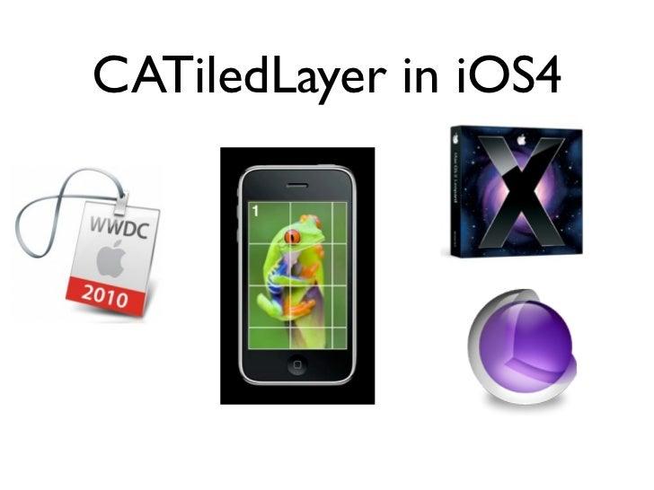 CATiledLayer in iOS4