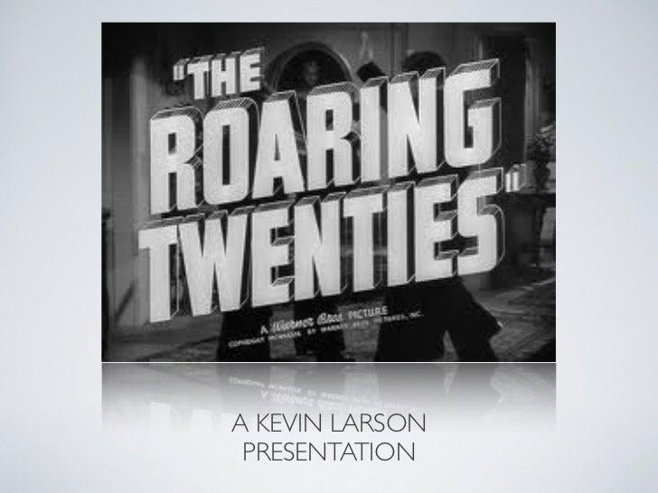 A KEVIN LARSON PRESENTATION