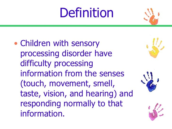 Is Sensory Processing Disorder Real >> Sensory Processing Disorder Powerpoint