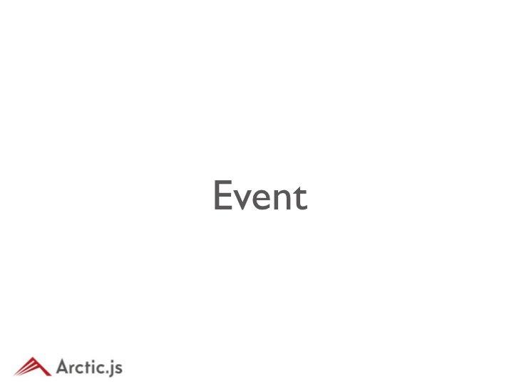 EventDispatcher• ほぼ全てのクラスがこれを継承してい る• addEventListenerを用いて非同期処理• dispatchEventを用いてカスタムイベント 発火