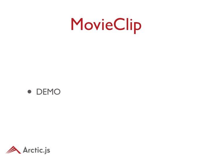 JSONMovieClip• MovieClipを継承• 定義されたJSONに従ってアニメーショ ンを行う