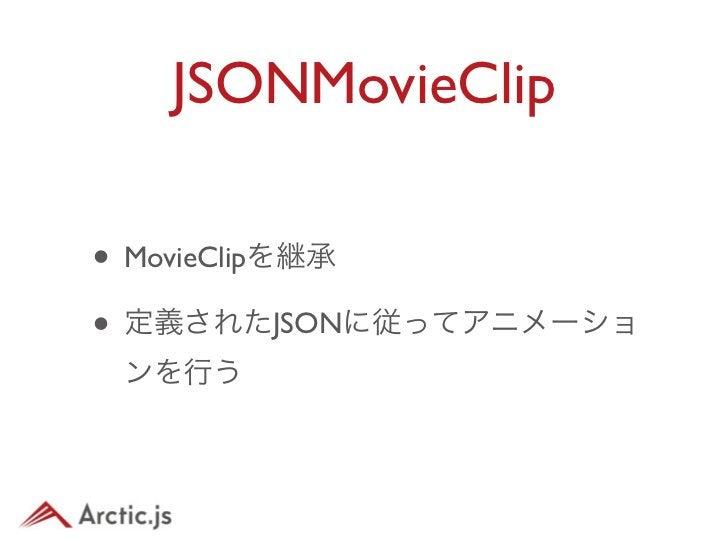 "JSONMovieClip    •   JSON{""   ""fps"":24,""   ""frame"":40,""   ""main"":3,""   ""lib"":[""   ""     {""id"":1, ""type"":""data"", ""data"":""sa..."