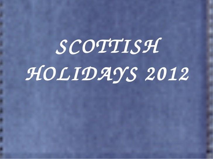SCOTTISHHOLIDAYS2012