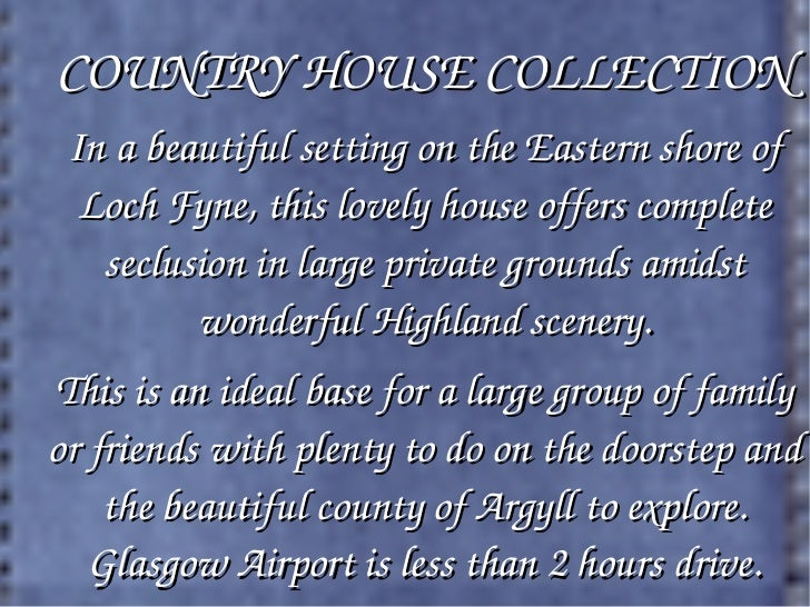 Mackay 39 s country house collection for Country house collections