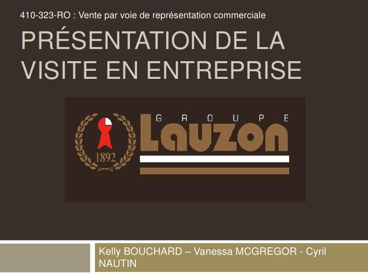 410-323-RO : Vente par voie de représentation commercialePRÉSENTATION DE LAVISITE EN ENTREPRISE                  Kelly BOU...