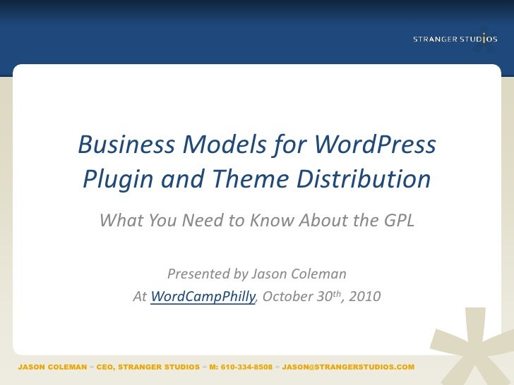 Business Models for WordPress            Plugin and Theme Distribution                What You Need to Know About the GPL ...