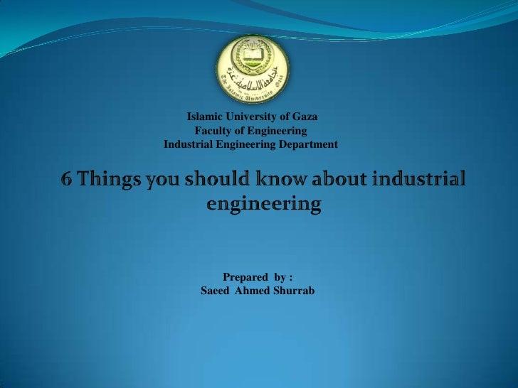 Islamic University of Gaza      Faculty of EngineeringIndustrial Engineering Department           Prepared by :       Saee...