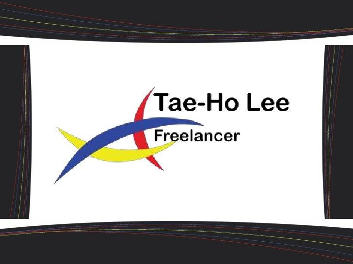 Background Information           • Name:              • Tae-Ho Lee           • DoB:              • 10th June, 1990        ...