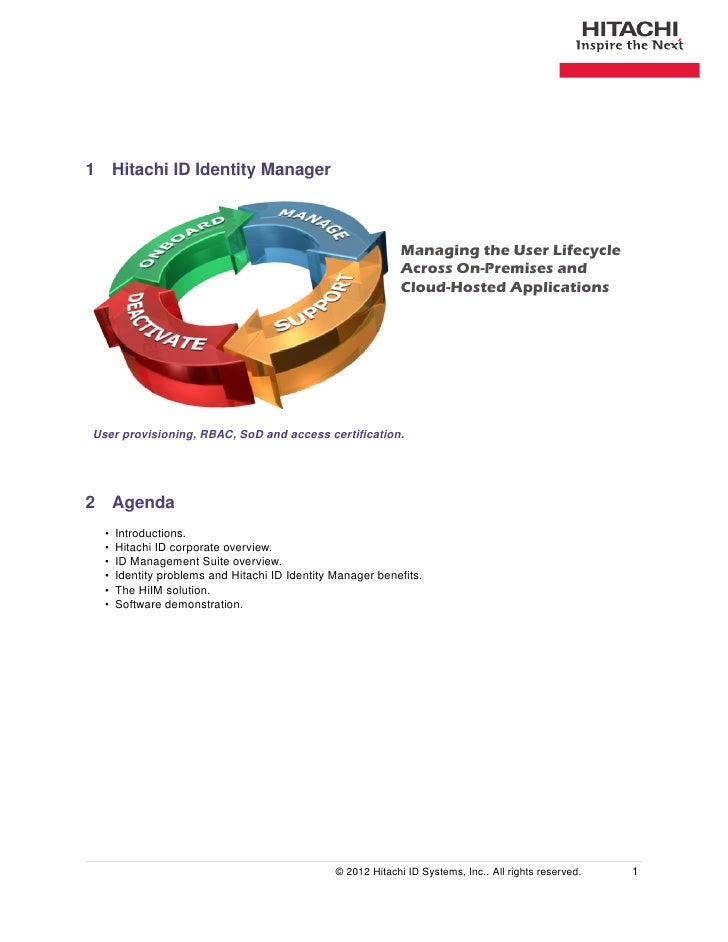 1 Hitachi ID Identity Manager                                                             Managing the User Lifecycle     ...