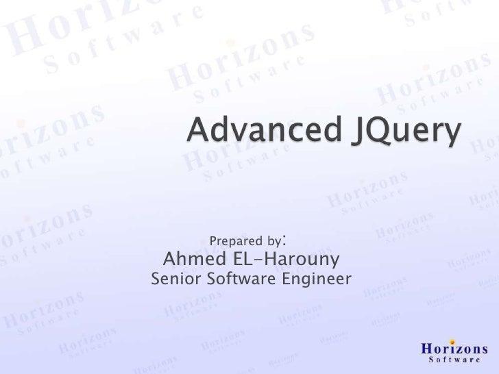 Prepared by: Ahmed EL-HarounySenior Software Engineer