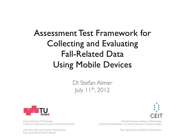 Assessment Test Framework for              Collecting and Evaluating                 Fall-Related Data                Usin...
