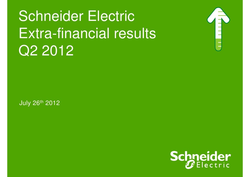 Schneider ElectricExtra-financial resultsQ2 2012July 26th 2012