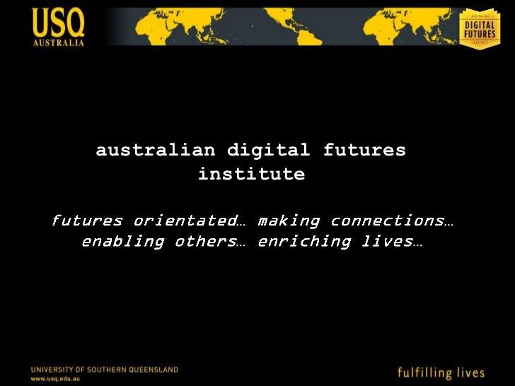 australian digital futures        institute           …                     …           …                 …