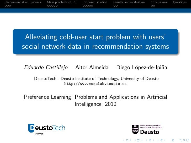 Recommendation Systems   Main problems of RS   Proposed solution   Results and evaluation   Conclusions   Questions       ...