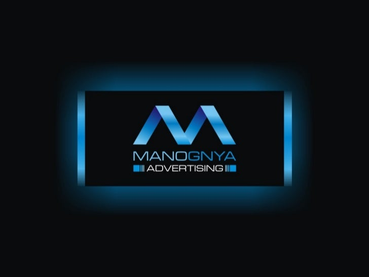 Manognya Advertising is a group of talented professionals with impressive credentials and International experience inHyder...