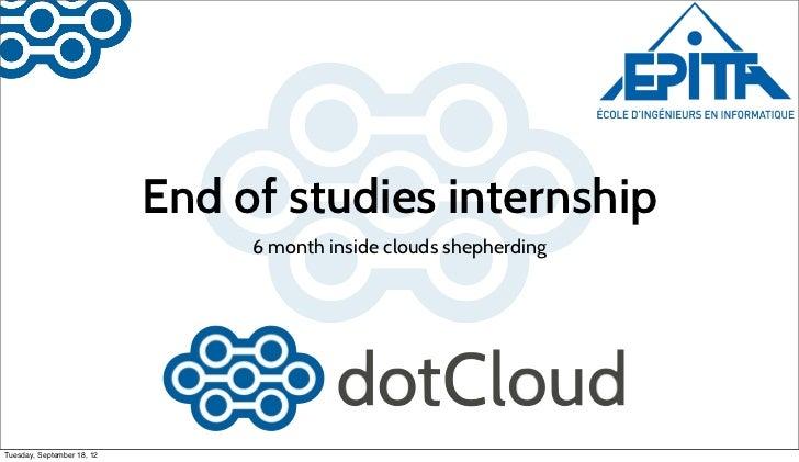 End of studies internship                                 6 month inside clouds shepherdingTuesday, September 18, 12