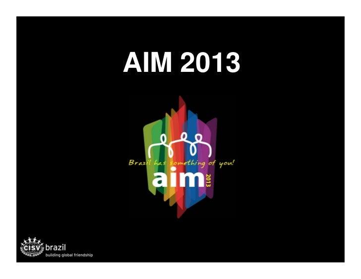AIM 2013