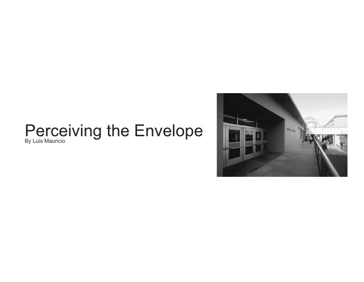 Perceiving the Envelope By Luis Mauricio