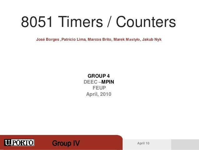 8051 Timers / Counters  José Borges ,Patrício Lima, Marcos Brito, Marek Mastyło, Jakub Nyk                           GROUP...