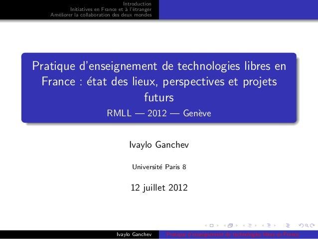 Introduction           Initiatives en France et ` l'´tranger                                    a e   Am´liorer la collabo...