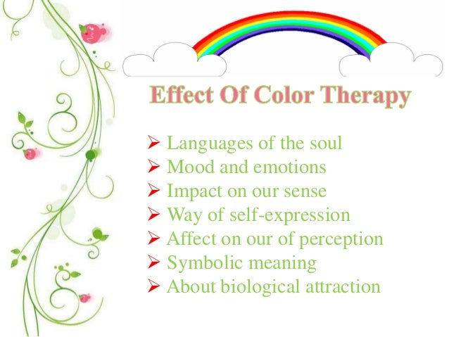 Effect Of Color On Mood color therapy
