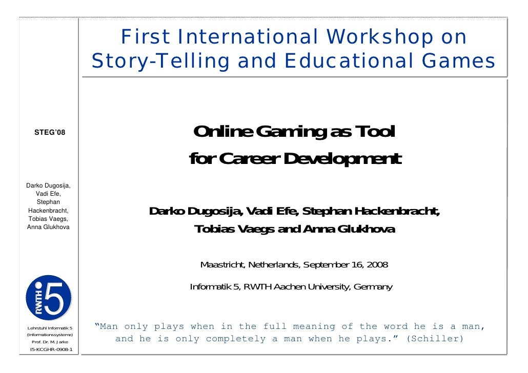 First International Workshop on                          Story-Telling and Educational Games      STEG'08                 ...