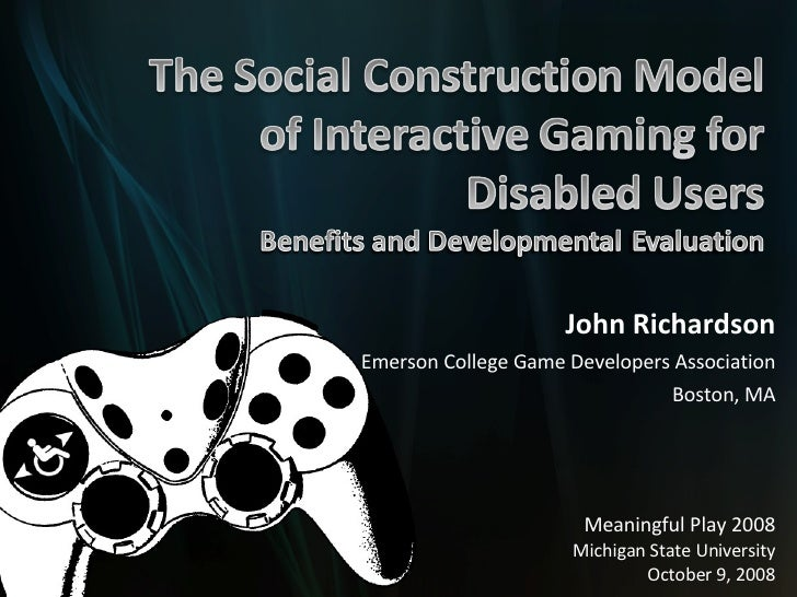 John Richardson Emerson College Game Developers Association Boston, MA Meaningful Play 2008 Michigan State University Octo...