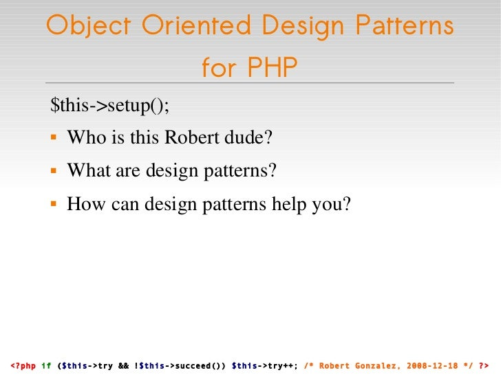 Object Oriented Design Patterns for PHP Slide 2