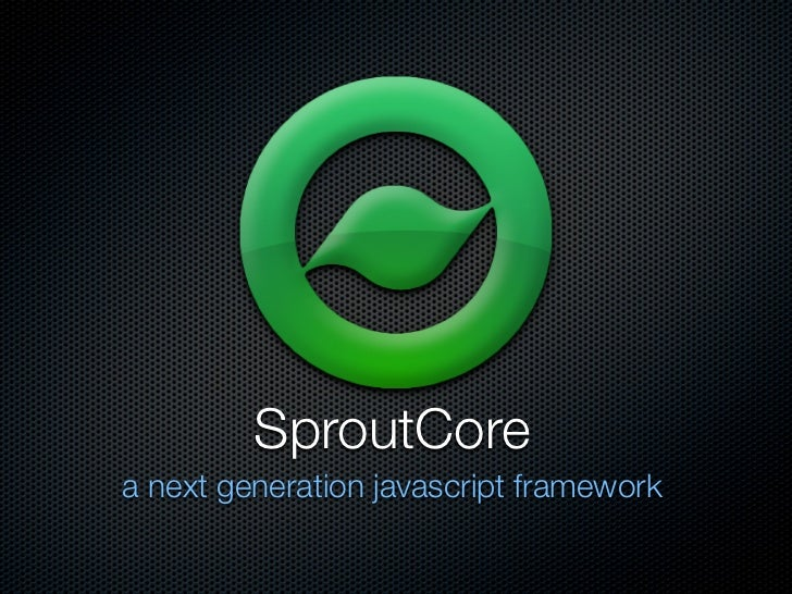 SproutCore a next generation javascript framework