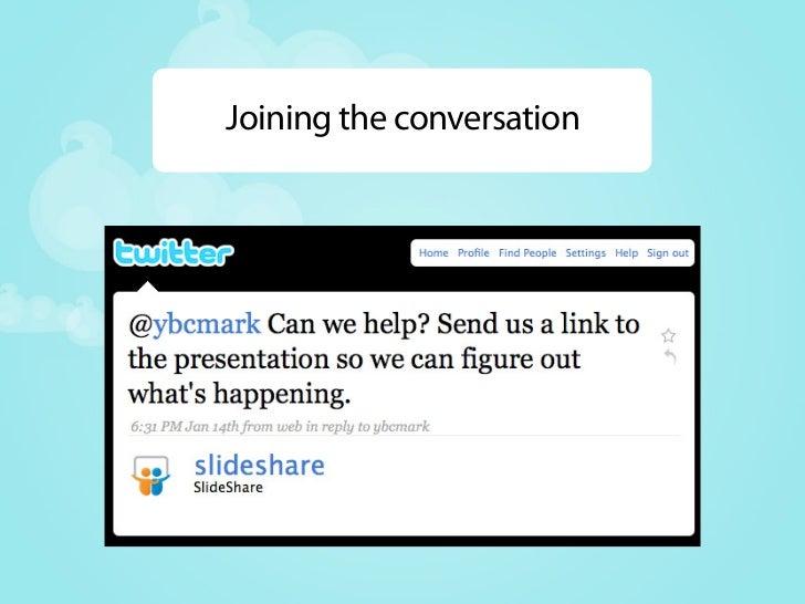 Timeline of related tweets kg86: Presentation in progress -'slideshare on twitter'. kg86: @simplyarun describing his work ...