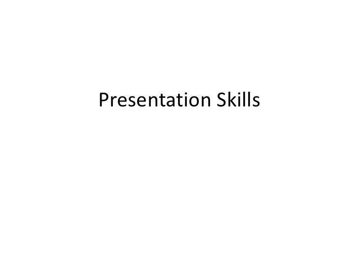 Presentation Skills<br />
