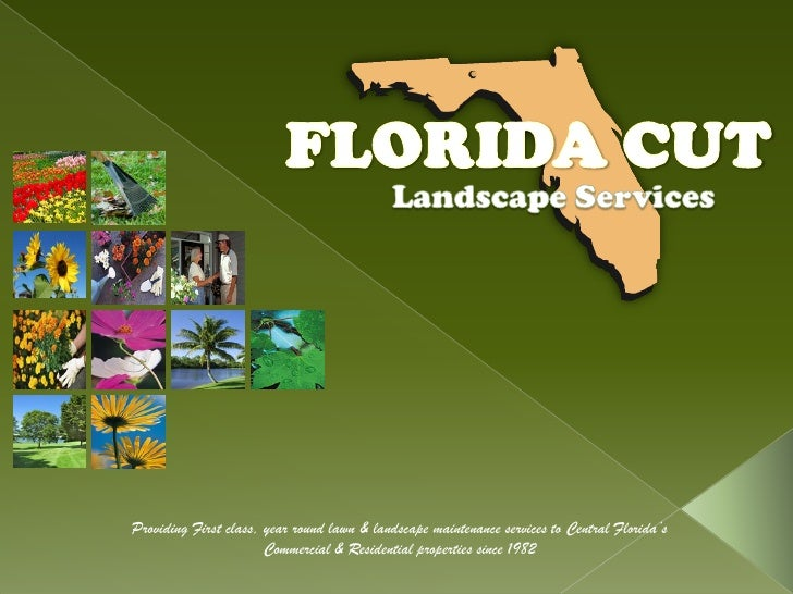 Providing First class, year round lawn & landscape maintenance services to Central Florida's                       Commerc...