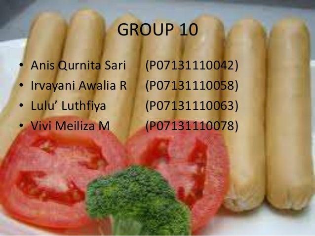 GROUP 10•   Anis Qurnita Sari   (P07131110042)•   Irvayani Awalia R   (P07131110058)•   Lulu' Luthfiya      (P07131110063)...
