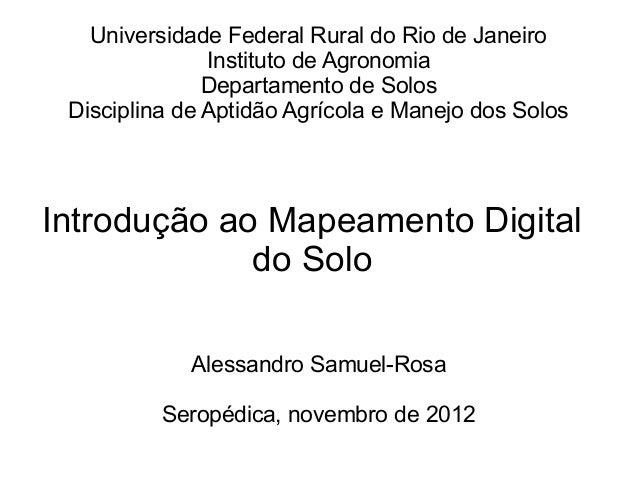 Universidade Federal Rural do Rio de Janeiro               Instituto de Agronomia               Departamento de Solos Disc...