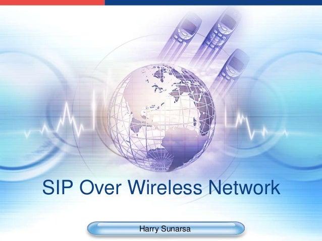 SIP Over Wireless Network          Harry Sunarsa