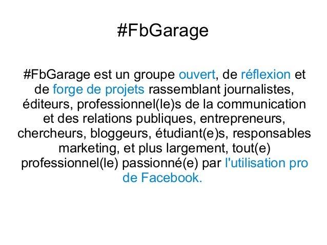 Présentation de Facebook Garage  Slide 2