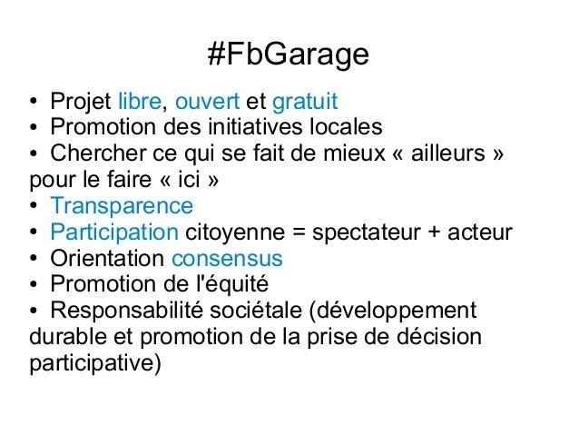Présentation de Facebook Garage  Slide 3