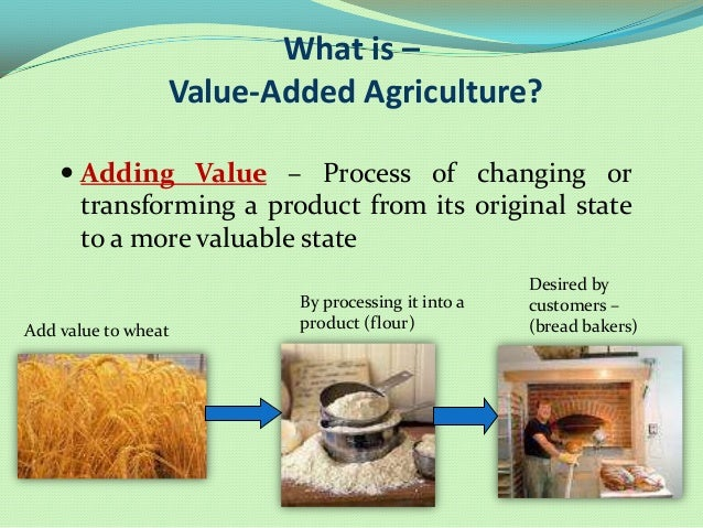High Value Added Food Products