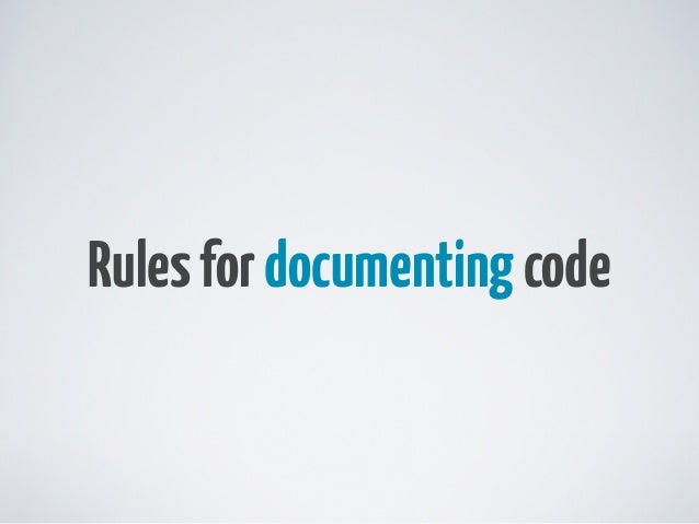 Rules for documenting code