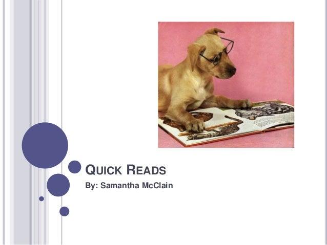 QUICK READSBy: Samantha McClain