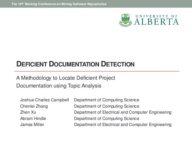 DEFICIENT DOCUMENTATION DETECTIONA Methodology to Locate Deficient ProjectDocumentation using Topic AnalysisJoshua Charles...