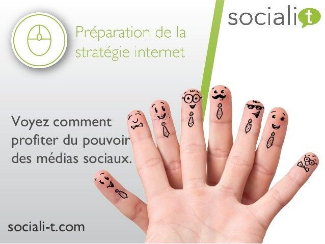 Voyez commentprofiter du pouvoirdes médias sociaux.sociali-t.com