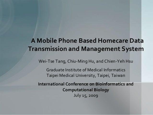 Wei-Tse Tang, Chiu-Ming Hu, and Chien-Yeh HsuGraduate Institute of Medical InformaticsTaipei Medical University, Taipei, T...