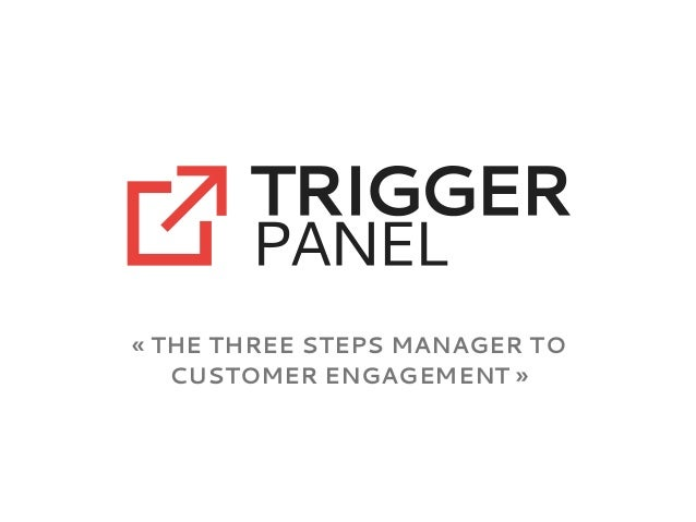« The three steps manager to customer engagement »