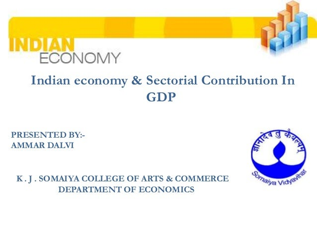 sectoral change in indian gdp Structural change is possible because of the dynamic nature of the economic system patterns and changes in sectoral employment drive demand shifts through the.