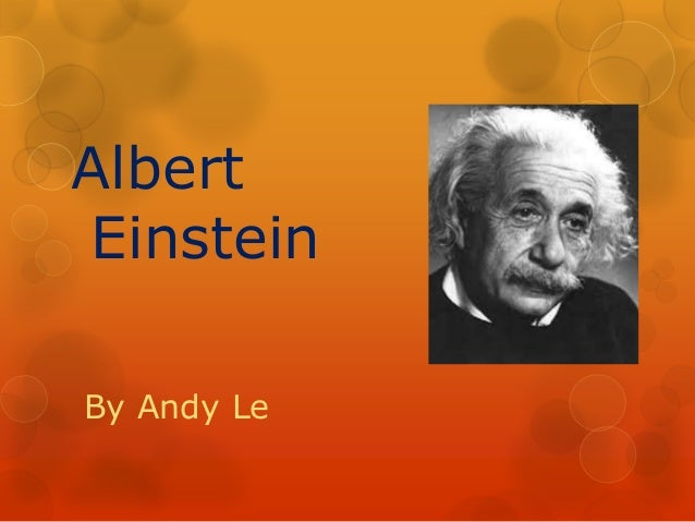 Albert Einstein By Andy Le