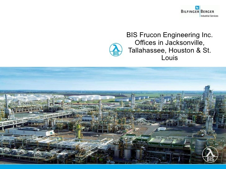 BIS Frucon Engineering Inc. Offices in Jacksonville, Tallahassee, Houston & St. Louis