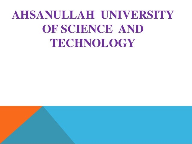 AHSANULLAH UNIVERSITY OF SCIENCE AND TECHNOLOGY