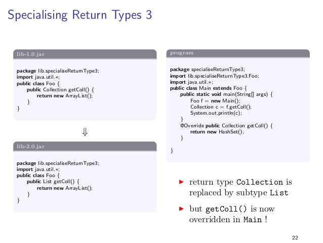 nd bar() in Foo (the declared type  of f), not in Main (the actual type)  I compilation against lib-2.0.jar fails for the ...